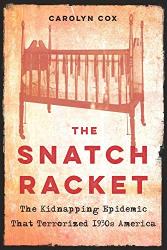 Carolyn Cox: <br/>The Snatch Racket