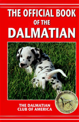 The Dalmatian Club of America Staff: The Official Dalmatian book