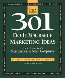 Sam Decker: 301 Do-It-Yourself Marketing Ideas