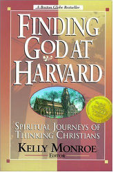 Kelly Monroe Kullberg: Finding God at Harvard