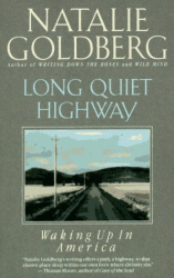 Natalie Goldberg: Long Quiet Highway:  Waking Up in America