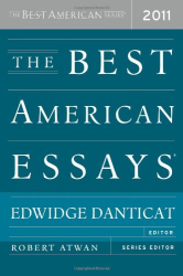 edited by Edwidge Danticat: The Best American Essays 2011
