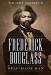 Timothy Sandefur: Frederick Douglass: Self-Made Man