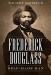Timothy Sandefur: Frederick Douglass: Self-Made Man