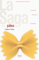 : La Saga des pâtes