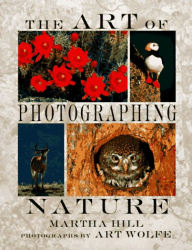 Art Wolfe and Martha Hill: The Art of Photographing Nature