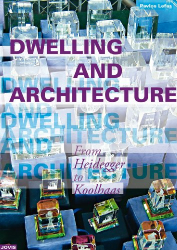 : Dwelling and Architecture