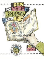 Dan Price: How to Make a Journal of Your Life