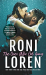 Roni Loren: The Ones Who Got Away