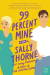 Sally Thorne: 99 Percent Mine: A Novel