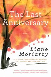 Liane Moriarty: The Last Anniversary