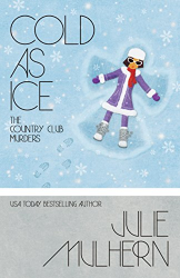 Julie Mulhern: Cold As Ice