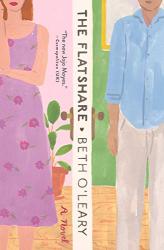 Beth O'Leary: The Flatshare: A Novel