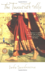 Indu Sundaresan: The Twentieth Wife: A Novel