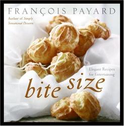 Francois Payard: Bite Size