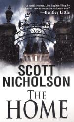 Scott Nicholson: The Home