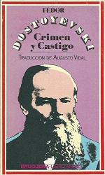 Fedor Mihailovich Dostoyevski: Crimen y Castigo