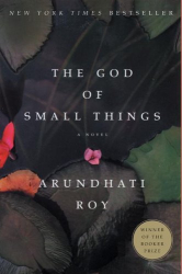 Arundhati Roy: The God of Small Things