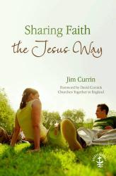 Jim Currin: Sharing Faith the Jesus Way
