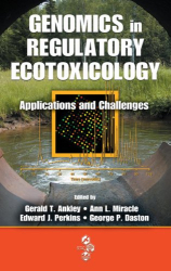 Ankley: Genomics in Regulatory Ecotoxicology: Applications and Challenges
