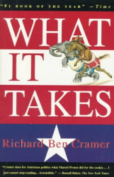 Richard Ben Cramer: What It Takes : The Way to the White House