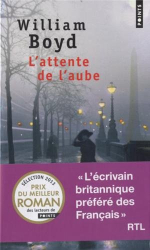 William Boyd: L'attente de l'aube