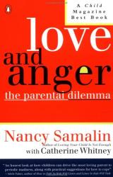 Nancy Samalin: Love and Anger: The Parental Dilemma
