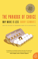 Barry, Schwartz: Paradox of Choice, The