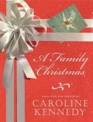 Caroline Kennedy: A Family Christmas