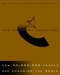 Paul Ray: Cultural Creatives