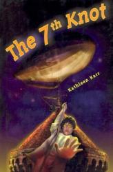 Kathleen Karr: The Seventh Knot