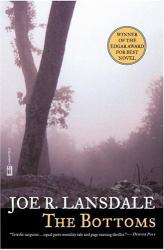 Joe R. Lansdale: The Bottoms
