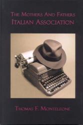 Thomas Monteleone: Association