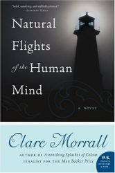 Clare Morrall: Natural Flights of the Human Mind: A Novel (P.S.)