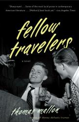 Thomas Mallon: Fellow Travelers (Vintage)