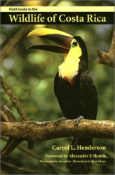 Carrol L. Henderson: Wildlife of Costa Rica (Corrie Herring Hooks S.)