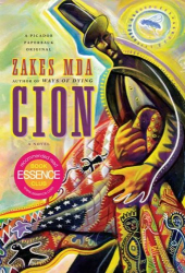 Zakes Mda: Cion: A Novel