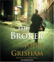 JOHN GRISHAM: The Broker