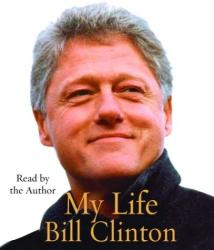 Bill Clinton: My Life