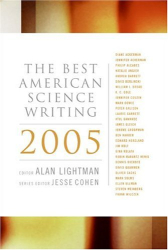 Alan Lightman: The Best American Science Writing 2005 (Best American Science Writing)