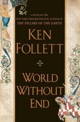 Ken Follett: World Without End