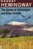 Ernest Hemingway: The Snows of Kilimanjaro and Other Stories (Scribner Library, SL32)