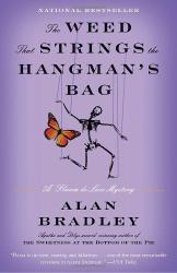 Alan Bradley: The Weed That Strings the Hangman's Bag: A Flavia de Luce Novel