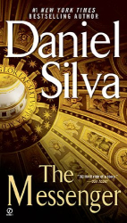 Daniel Silva: The Messenger (Gabriel Allon Novels)