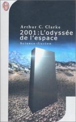 Arthur C. Clarke: 2001 : L'Odyssée de l'espace