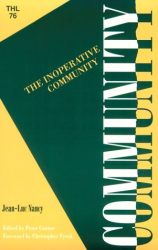 Jean-Luc Nancy: The Inoperative Community (Theory and History of Literature Series, Vol 76)