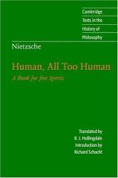 Friedrich Nietzsche: Human, All Too Human