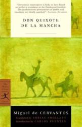 Miguel De Cervantes Saavedra: Don Quixote (Modern Library Paperback Classics)