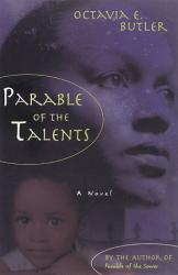 Octavia E. Butler: Parable of the Talents