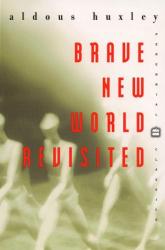 Aldous Huxley: Brave New World Revisited (Perennial Classics)